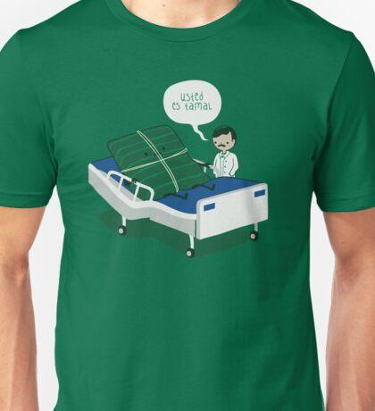 Usted es Tamal Unisex T-Shirt