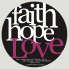 Faith, Hope, Love by Jeri Stunkard