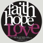 Faith, Hope, Love by Jeri Stunkard