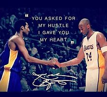 You Asked For My Hustle, I Gave You My Heart - KB24 #KobeBryant #KB24 #LakersNation by jaffrywardjr