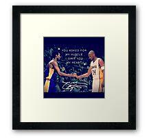 You Asked For My Hustle, I Gave You My Heart - KB24 #KobeBryant #KB24 #LakersNation Framed Print