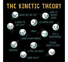 The Kinetic Theory Photographic Print