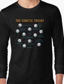 The Kinetic Theory Long Sleeve T-Shirt