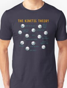 The Kinetic Theory Unisex T-Shirt