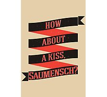 The Book Thief - How about a kiss, Saumensch? Photographic Print