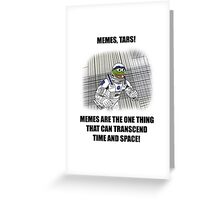 """Memes, TARS!"" Interstellar Design Greeting Card"