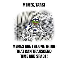 """Memes, TARS!"" Interstellar Design Photographic Print"