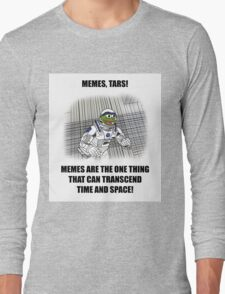"""Memes, TARS!"" Interstellar Design Long Sleeve T-Shirt"
