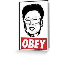 Kim Jong Il Obey Greeting Card