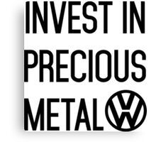 Invest In Precious Metal VW :) Canvas Print