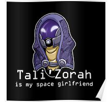 Tali is My Space Girlfriend Poster