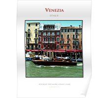 Riva Boat Along Grand Canal Venice Poster