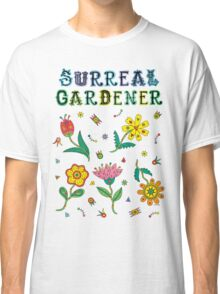 Surreal Gardener Classic T-Shirt
