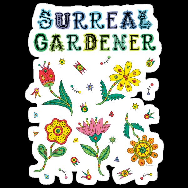 Surreal Gardener by Andi Bird