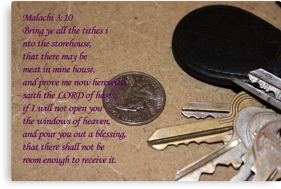 Bring Ye All The Tithes Into the Storehouse by aprilann