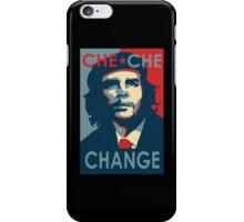 CHE CHE CHANGE iPhone Case/Skin