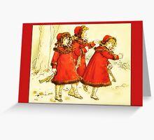 Greetings-Kate Greenaway-Three Girls with Skates Greeting Card