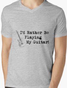 I'd Rather Be Playing Guitar Mens V-Neck T-Shirt