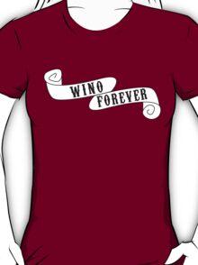 Wino Forever T-Shirt