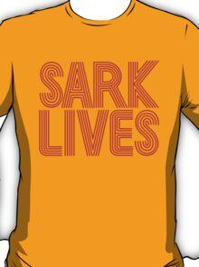 SARK LIVES! T-Shirt