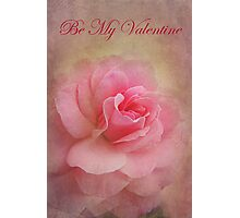 Be My Valentine - Card Photographic Print