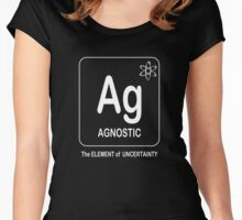Agnostic -- The Element of Uncertainty Women's Fitted Scoop T-Shirt