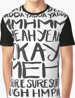 blah blah blah Graphic T-Shirt