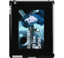 Elementary my dear Captain iPad Case/Skin