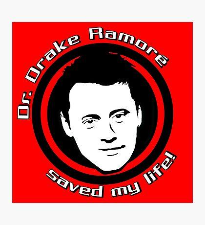Friends: Drake Ramoré saved my life Photographic Print