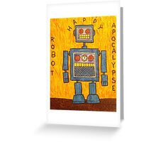 Happy Robot Apocalypse Greeting Card