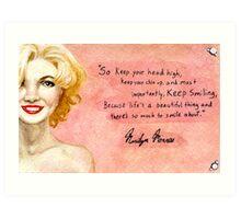 Marilyn Monroe- Keep smiling quote Art Print