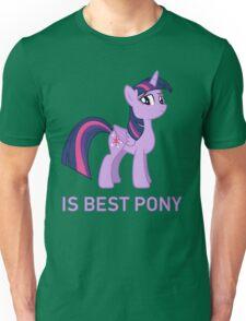 Twilight Sparkle Is Best Pony - MLP FiM - Brony Unisex T-Shirt