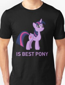 Twilight Sparkle Is Best Pony - MLP FiM - Brony T-Shirt