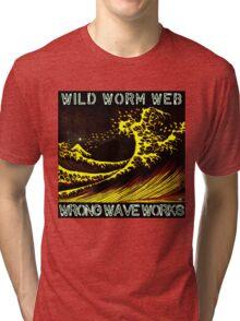 Wrong Wave Works Tri-blend T-Shirt