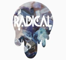 [radical] by Hailey Sanders