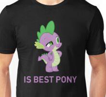 Spike Is Best Pony - MLP FiM - Brony Unisex T-Shirt