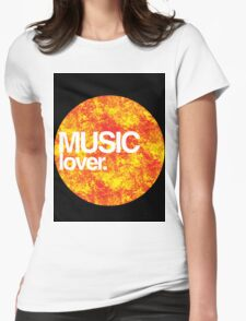 Music Lover. Womens Fitted T-Shirt