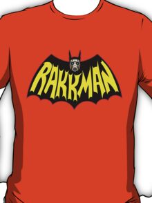 I Am RAKKMAN! T-Shirt