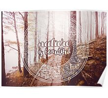 Nature is beautiful Poster