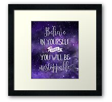 Believe In Yourself Quote Framed Print