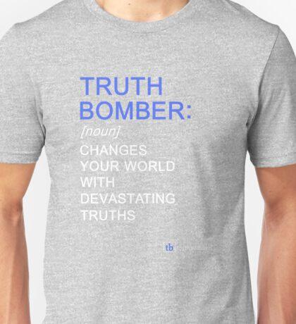 Truth Bomber - Definition - dark shirt Unisex T-Shirt