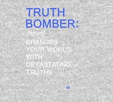 Truth Bomber - Definition - dark shirt Unisex T-Shirt