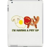 Today I'm having a fry up iPad Case/Skin