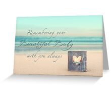 Remembering Your Baby Greeting Card
