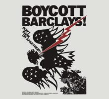 Boycott Barclays! by KoKreative