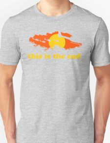 Apocalypse Now: This is the end Unisex T-Shirt