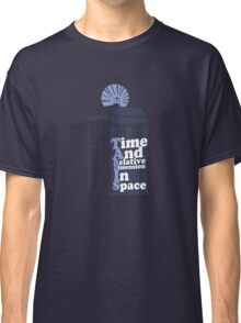 Time And Relative Dimension In Space Classic T-Shirt