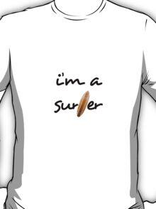 i'm a surfer T-Shirt
