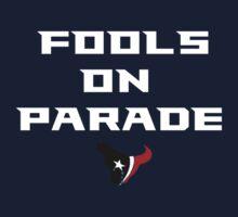 Fools On Parade by IanPipebomb