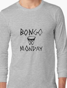 Bongo Monday Long Sleeve T-Shirt